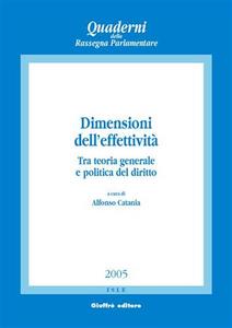 Libro Dimensioni dell'effettività. Tra teoria generale e politica del diritto. Atti del Convegno (Salerno, 2-4 ottobre 2003)