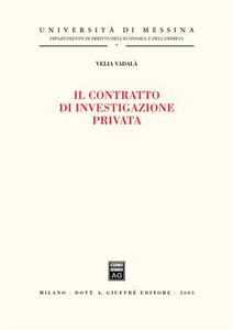 Libro Il contratto di investigazione privata Velia Vadalà
