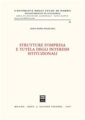 Strutture d'impresa e tutela degli interessi istituzionali