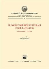 Il codice dei beni culturali e del paesaggio. Gli illeciti penali