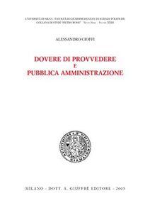 Libro Dovere di provvedere e pubblica amministrazione Alessandro Cioffi