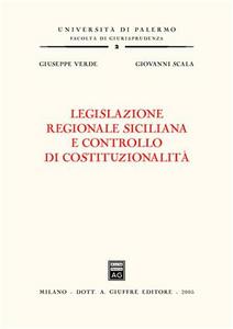 Libro Legislazione regionale siciliana e controllo di costituzionalità Giovanni Scala , Giuseppe Verde