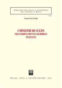 Libro I ministri di culto nell'ordinamento giuridico italiano Angelo Licastro