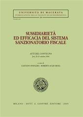 Sussidiarietà ed efficacia del sistema sanzionatorio fiscale. Atti del Convegno (Jesi, 22-23 ottobre 2004)