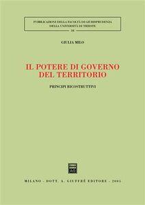 Libro Il potere di governo del territorio. Principi ricostruttivi Giulia Milo
