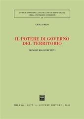 Il potere di governo del territorio. Principi ricostruttivi