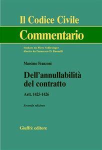 Libro Dell'annullabilità del contratto. Artt. 1425-1426 Massimo Franzoni