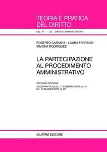 Libro La partecipazione al procedimento amministrativo Roberto Caranta , Laura Ferraris , Simona Rodriquez