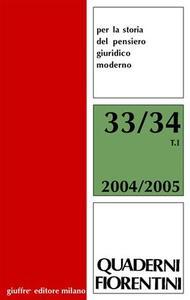 Quaderni fiorentini per la storia del pensiero giuridico moderno vol. 33-34: L'Europa e gli «altri». Il diritto coloniale fra Otto e Novecento