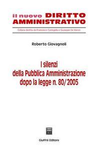 Libro I silenzi della pubblica amministrazione Roberto Giovagnoli