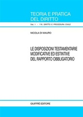 Disposizioni testamentarie modificative ed estintive del rapporto obbligatorio