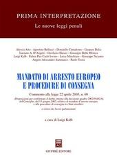 Mandato di arresto europeo e procedure di consegna