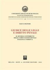 Giudice delle leggi e diritto penale. Il diverso contributo delle Corti costituzionali italiana e tedesca
