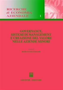 Libro Governance, sistemi di management e creazione del valore nelle aziende minori