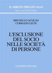Libro L' esclusione del socio nelle società di persone Brunello Acquas , Corrado Lecis