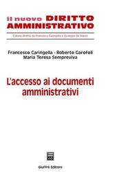 L' accesso ai documenti amministrativi