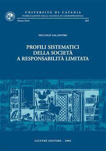 Foto Cover di Profili sistematici della società a responsabilità limitata, Libro di Niccolò Salanitro, edito da Giuffrè