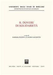 Il dovere di solidarietà. Giornate europee di diritto costituzionale tributario (Bergamo, 14-15 novembre 2003)