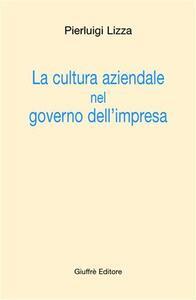 La cultura aziendale nel governo dell'impresa