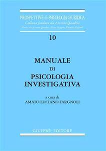 Foto Cover di Manuale di psicologia investigativa, Libro di  edito da Giuffrè