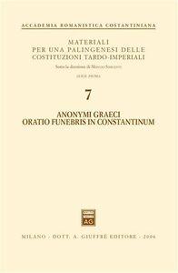 Foto Cover di Anonymi graeci oratio funebris in Constantinum, Libro di  edito da Giuffrè