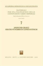 Anonymi graeci oratio funebris in Constantinum