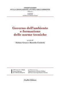 Libro Governo dell'ambiente e formazione delle norme tecniche
