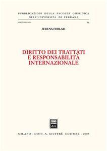 Foto Cover di Diritto dei trattati e responsabilità internazionale, Libro di Serena Forlati, edito da Giuffrè