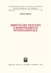 Libro Diritto dei trattati e responsabilità internazionale Serena Forlati