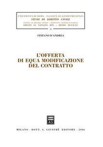 Libro L' offerta di equa modificazione del contratto Stefano D'Andrea