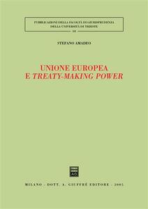 Unione Europea e treaty-making power - Stefano Amadeo - copertina