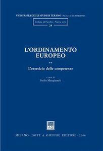 Foto Cover di L' ordinamento europeo. Vol. 2: L'esercizio delle competenze., Libro di  edito da Giuffrè