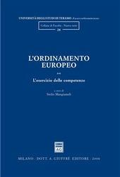L' ordinamento europeo. Vol. 2: L'esercizio delle competenze.