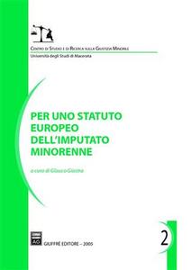 Libro Per uno statuto europeo dell'imputato minorenne