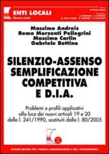 Silenzio-assenso semplificazione competitiva e D.I.A. - copertina