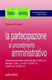 La partecipazione al procedimento amministrativo