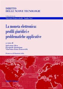 La moneta elettronica: profili giuridici e problematiche applicative