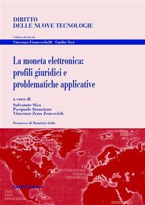 Libro La moneta elettronica: profili giuridici e problematiche applicative