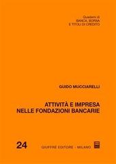 Attività e impresa nelle fondazioni bancarie