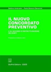 Il nuovo concordato preventivo e gli accordi di ristrutturazione dei debiti