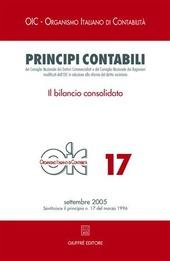 Principi contabili. Vol. 17: Il bilancio consolidato.
