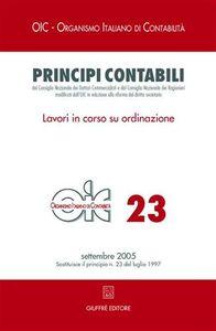 Libro Principi contabili. Vol. 23: Lavori in corso su ordinazione.