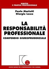 La responsabilità professionale. Compendio giurisprudenziale
