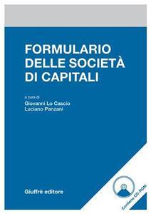 Formulario delle società di capitali. Con CD-ROM