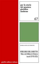 Percorsi del diritto tra Austria e Italia (secoli XVII-XX)