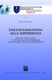 Dall'eguaglianza alla differenza. Diritti dell'uomo e cittadinanza femminile nel pensiero politico moderno