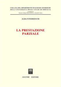 Libro La prestazione parziale Alba F. Fondrieschi
