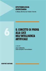 Libro Il concetto di prova alla luce dell'intelligenza artificiale