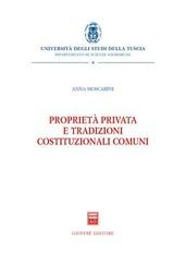 Proprietà privata e tradizioni costituzionali comuni