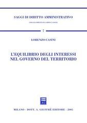 L' equilibrio degli interessi nel governo del territorio
